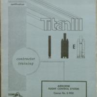 https://win-dev.lib.fit.edu/omeka/dropbox/ScottFrisch/Titan_publications/Titan-III-Airborne-Flight-Control-System-Training-Booklet-1.pdf